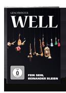 DVD Geschwister Well - Fein sein, beinander bleibn
